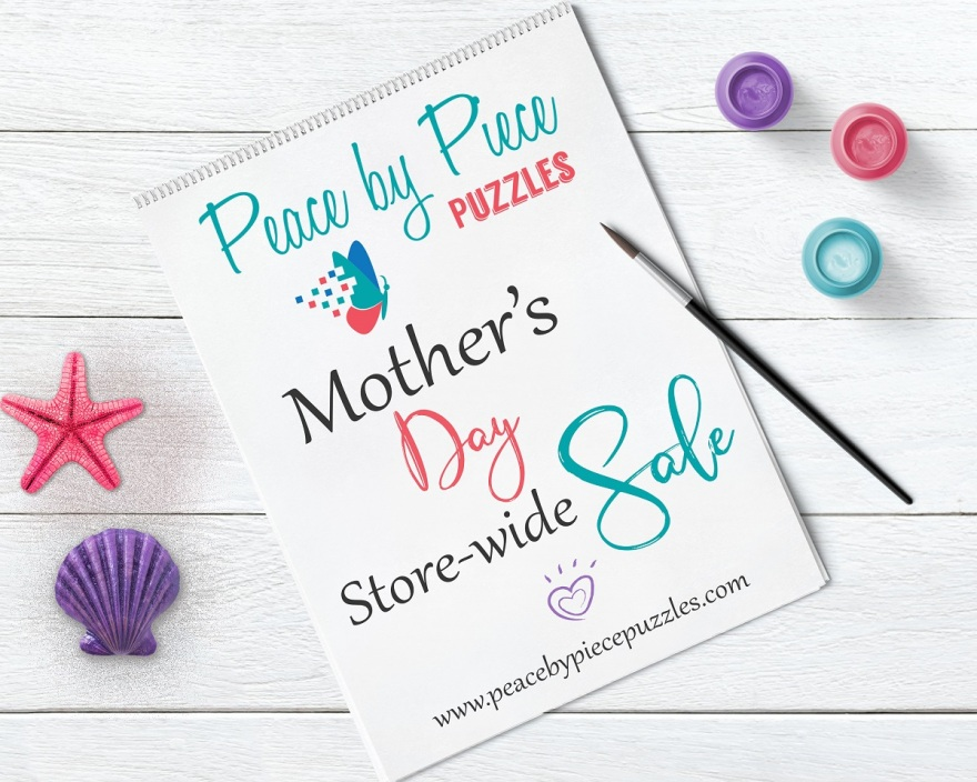 Peace by Piece Puzzles ~ Mother's Day Store-Wide Sale